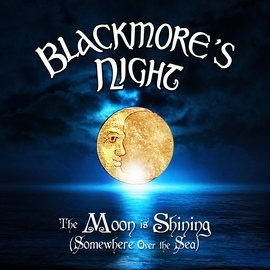 Blackmore's Night альбом The Moon Is Shining (Somewhere over the Sea)