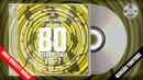 Os Maiores Sucessos dos Anos 80 Internacional Vol. 7 (Versão Youtube) - CD Completo p(2018) HQ