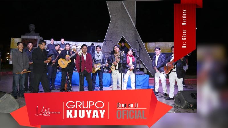 Kjuyay Feat. Israel - Creo en ti (Oficial)
