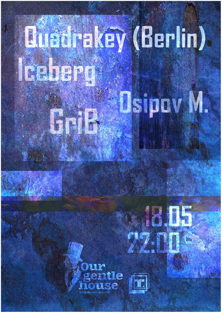 Афиша Тула Quadrakey (Berlin) / 18.05 / Типография x O.G.H.