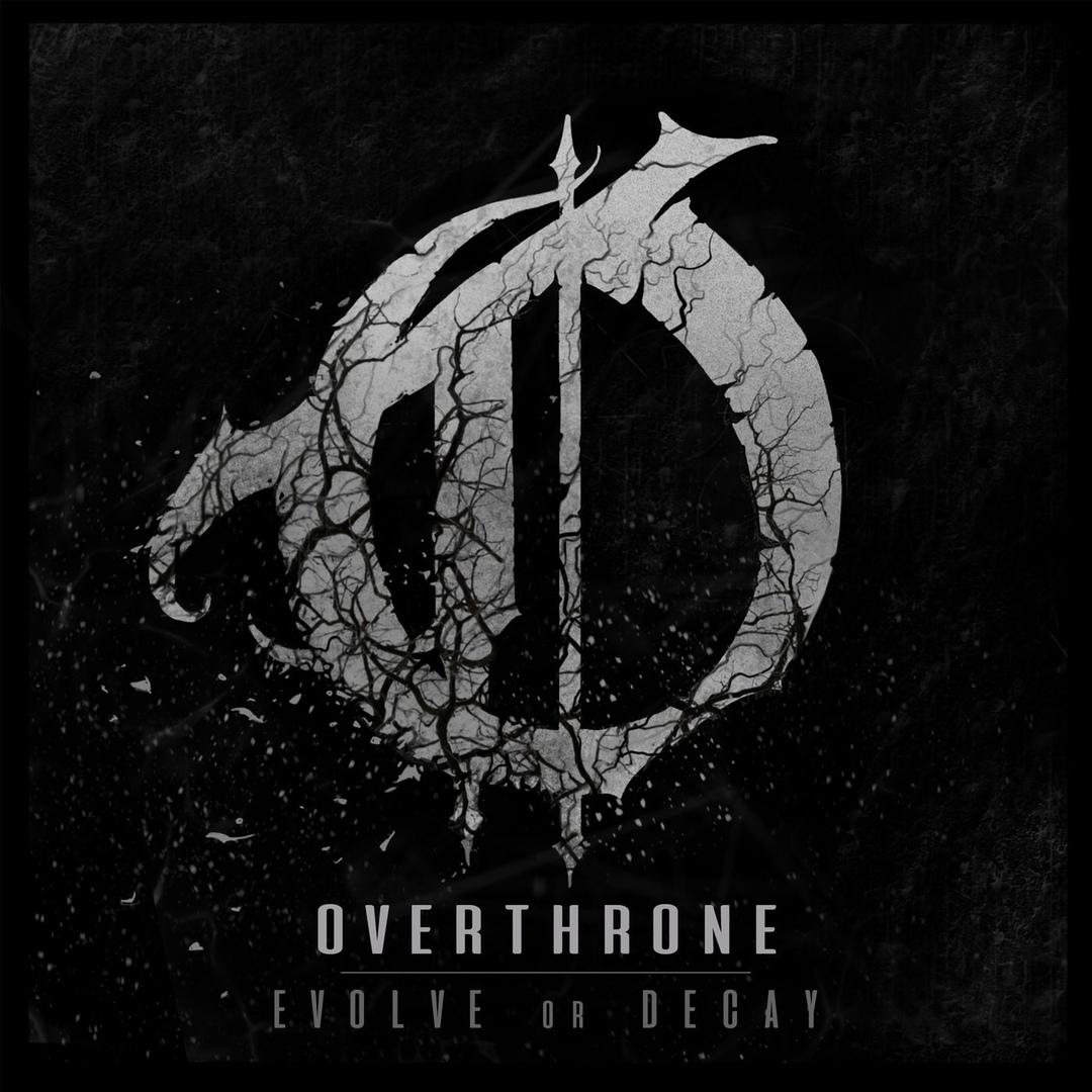 Overthrone - Evolve or Decay (2018)
