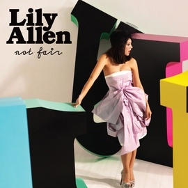 Lily Allen альбом Not Fair