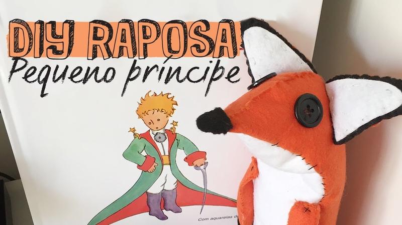 PEQUENO PRÍNCIPE DIY RAPOSA