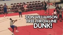 ZION WILLIAMSON DUNKS from BEHIND THE FREE THROW LINE