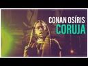 Conan Osíris - Coruja (Audio)