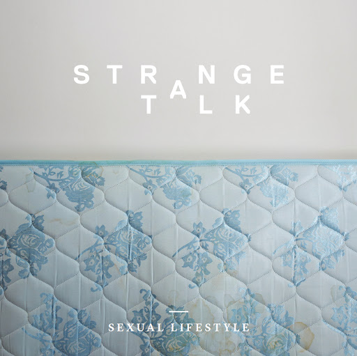 Strange Talk альбом Sexual Lifestyle