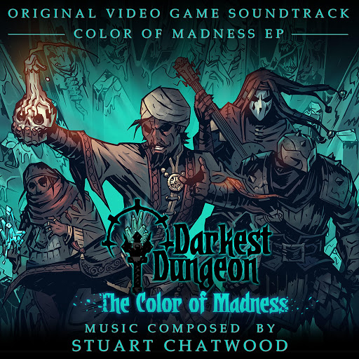Stuart Chatwood альбом Darkest Dungeon Color of Madness DLC (Original Soundtrack)