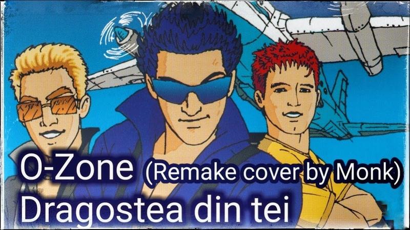 Monk - Dragosta Din Tei ( Remake cover O-Zone )