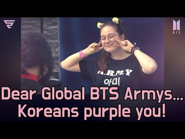 Dear Global BTS Armys - Koreans purple you! [ByStorm]