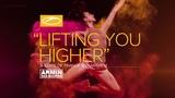 Armin van Buuren - Lifting You Higher (ASOT 900 Anthem) Extended Mix
