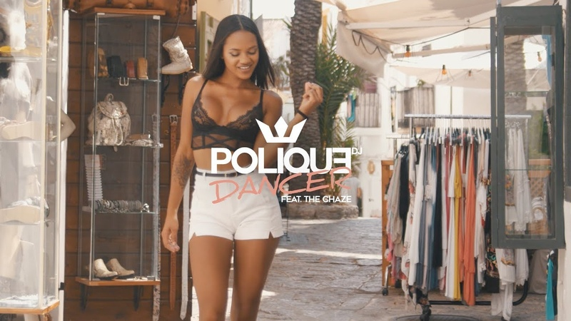 DJ Polique - Dancer (feat. The Chaze) (Official Video)