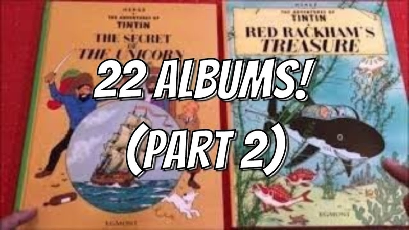 Tintin: An Overview of 22 Albums - Part 2/2 (Starring Methuen, Magnet, Egmont, and Casterman)