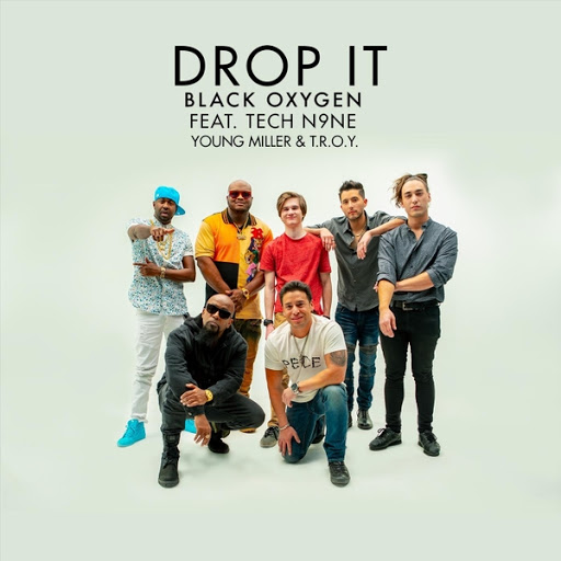 Black Oxygen альбом Drop It (feat. Tech N9ne, Young Miller & T.R.O.Y.)