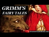 GRIMMS FAIRY TALES by the Brothers Grimm - FULL Audio Book _ Greatest Audio Books