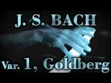 Johann Sebastian BACH Goldberg Var. No. 1, BWV 988