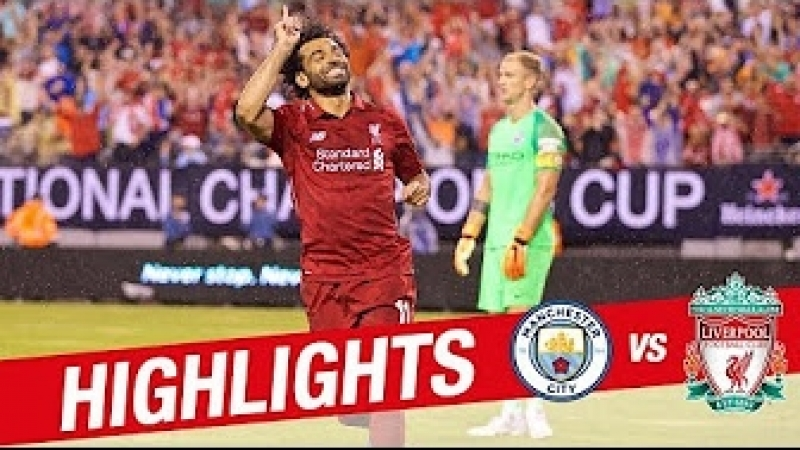 Salah Mane on target at the Metlife | Manchester City 1-2 Liverpool | Pre-Season 18-19