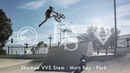 Shadow VVS Stem - Matt Ray - Park