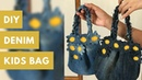 DIY Kids Bag made from Old Jeans (Recycled Denims)