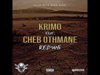KRIMO FT CHEB OTHMANE - RELOUNI
