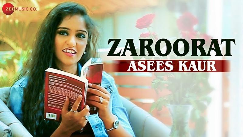 Zaroorat Official Music Video Asees Kaur Aaryan Tiwari