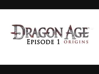 Dragon age origins lets play episode 1