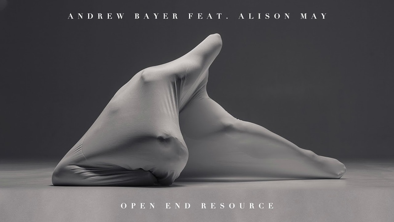 Andrew Bayer feat. Alison May - Open End Resource (In My Next Life Mix)