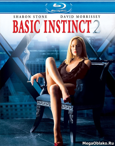 Основной инстинкт 2: Жажда риска / Basic Instinct 2 (2006/BDRip/HDRip)