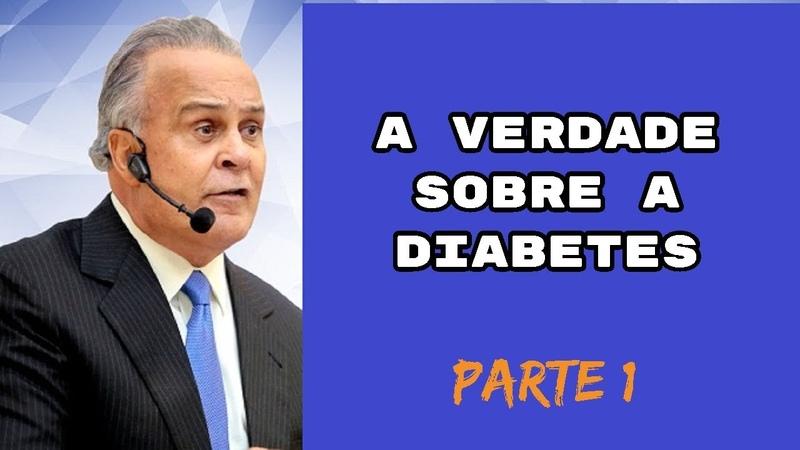 Dr Lair Ribeiro | UMA VERDADEIRA AULA sobre a Diabetes | Um DISTÚRBIO METABÓLICO (PARTE1)