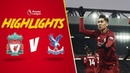 Salah double keeps Reds top Liverpool 4-3 Crystal Palace Highlights