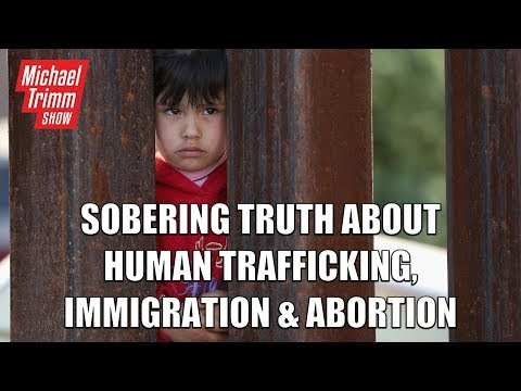 6.18.18 Sobering Truth About Human Trafficking, Immigration, Abortion QAnon Updates