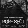 ROPE SECT, FIELDS OF MILDEW - 26.05 - Moscow