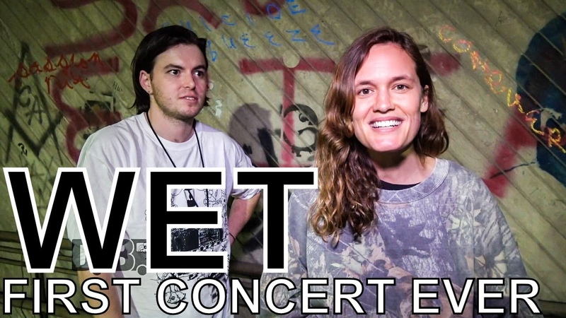 Wet - FIRST CONCERT EVER Ep. 42