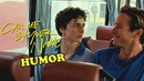 Call me by your name | elio oliver | humor