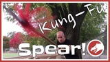 The KING of Kung-Fu Weapons! (Spear Video)