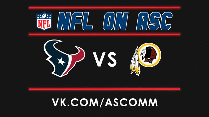 NFL | Texans VS Redskins