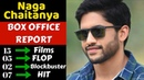 Naga Chaitanya Box Office Collection Analysis Hit Flop and Blockbuster Movies List