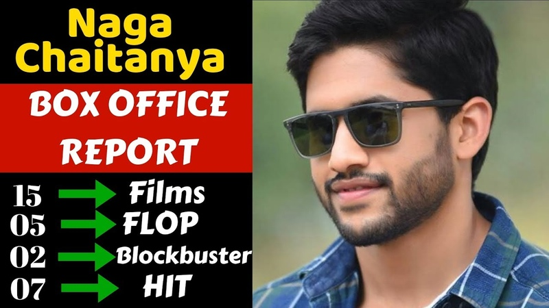 Naga Chaitanya Box Office Collection Analysis Hit, Flop and Blockbuster Movies List
