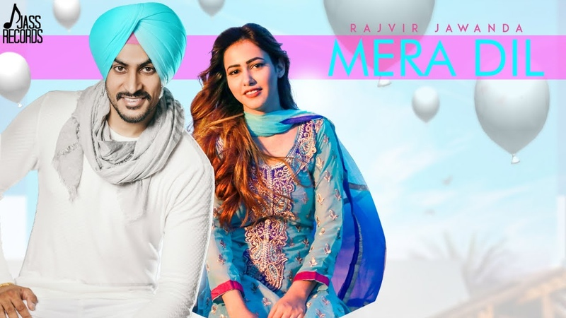 Mera Dil | (Full HD) | Rajvir Jawanda | MixSingh | New Punjabi Songs 2018 | Latest Punjabi Song 2018