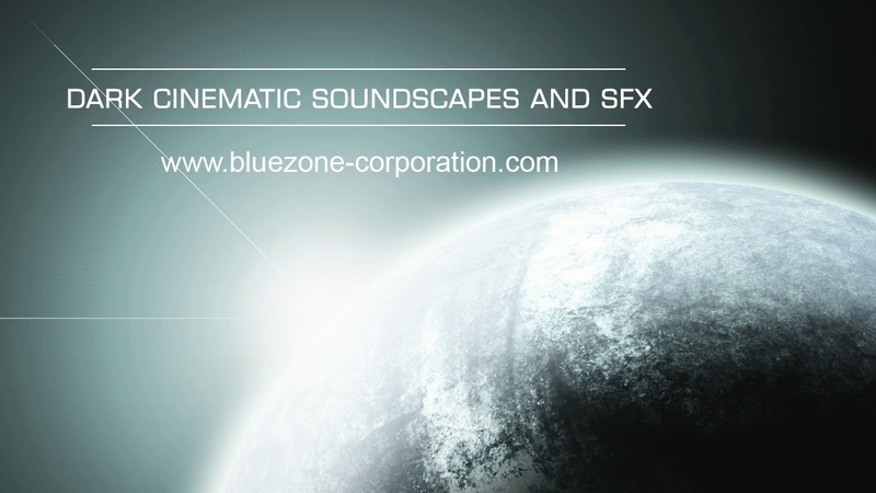 Bluezone Corporation Dark Cinematic Soundscapes and Sound Effects - Ambient Trailer Sample Library