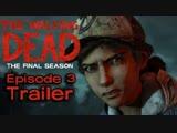 The Walking Dead Final Season- Broken Toys Trailer Ep. 3