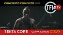 Sekta Core Concierto / CDMX TFKTV