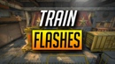CSGO - MUST KNOW TRAIN FLASHES 2018