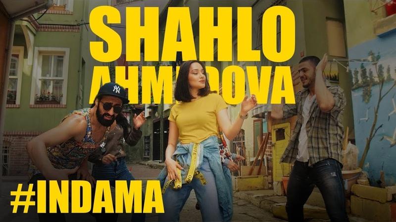 Shahlo Ahmedova - Indama | Шахло Ахмедова - Индама