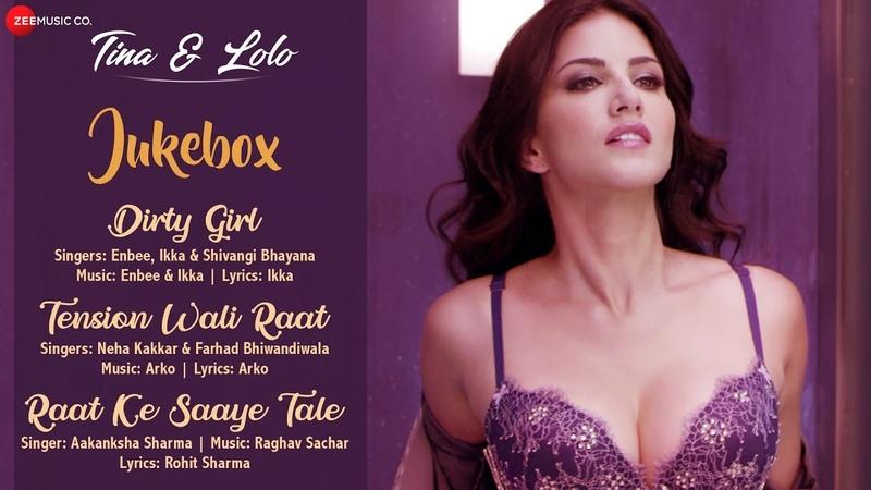 Tina Lolo - Audio Jukebox  Sunny Leone, Karishma T  Neha, Arko, Ikka, Aakanksha, Shivangi Raghav