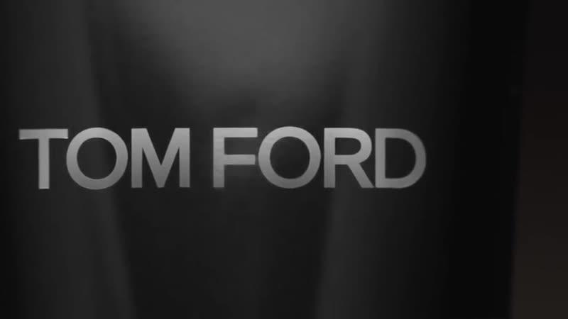 TOM FORD GROOMING (пособие по пидерастии)
