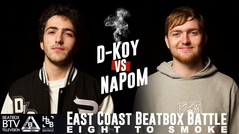 D-Koy vs NaPoM / East Coast 8 to Smoke 2K18