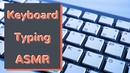 Keyboard Typing Asmr | Relaxing Binaural Sound Of Keyboard Typing