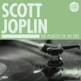Scott Joplin альбом The Playlist Of My Life!