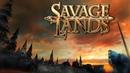 ОБУСТРАИВАЕМСЯ НА НОВОМ ОСТРОВЕ - Savage Lands