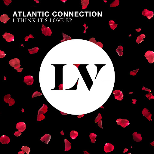 Atlantic Connection альбом I Think It's Love EP